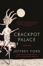 Ford, Jeffrey Crackpot Palace