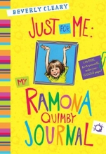 Beverly Cleary Just for Me: My Ramona Quimby Journal