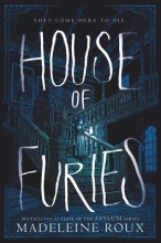 Madeleine Roux House of Furies