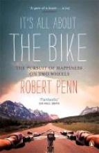 Robert Penn It`s All About the Bike