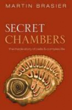 Martin (Professor of Palaeobiology, University of Oxford) Brasier Secret Chambers