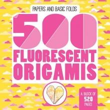 Mayumi Jezewski 500 Fluorescent Origamis