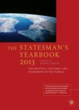 The Statesman`s Yearbook 2013