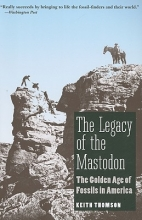 Keith Stewart Thomson The Legacy of the Mastodon