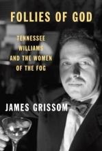 Grissom, James Follies of God