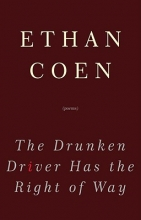 Coen, Ethan The Drunken Driver Has the Right of Way