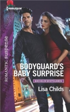 Childs, Lisa Bodyguard`s Baby Surprise