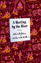 Isherwood, Christopher A Meeting by the River