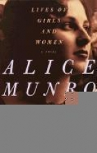 Munro, Alice Lives of Girls and Women