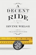 Welsh, Irvine A Decent Ride