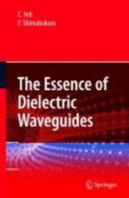 Shimabukuro, F. The Essence of Dielectric Waveguides