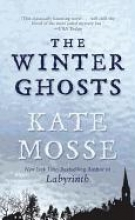 Mosse, Kate The Winter Ghosts