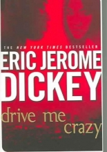 Dickey, Eric Jerome Drive Me Crazy