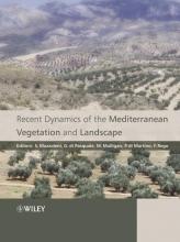 Stefano Mazzoleni,   Gaetano Di Pasquale,   Mark Mulligan,   Paolo Di Martino Recent Dynamics of the Mediterranean Vegetation and Landscape