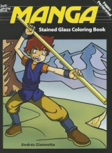 Andres B. Giannotta Manga Stained Glass Coloring Book