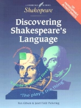 Gibson, Rex Discovering Shakespeare`s Language American Edition