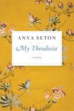 Seton, Anya My Theodosia