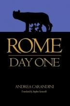 Carandini, Andrea Rome - Day One