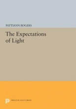 Rogers, Pattiann The Expectations of Light