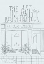 Nicholas Lander, The Art of the Restaurateur