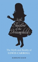 Leach, Karoline In the Shadow of the Dreamchild