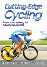 Allen, Hunter,   Cheung, Stephen S., Ph.D. Cutting-Edge Cycling