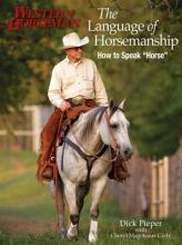 Pieper, Dick The Language of Horsemanship
