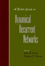 Kolen, John F. A Field Guide to Dynamical Recurrent Networks