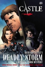Castle, Richard,   Bendis, Brian Michael,   Deconnick, Kelly Sue Castle