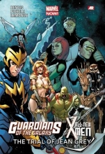 Bendis, Brian Michael Guardians of the Galaxy All-New X-Men