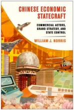 Norris, William J. Chinese Economic Statecraft