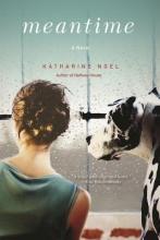 Noel, Katharine Meantime