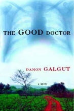 Galgut, Damon The Good Doctor