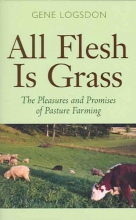 Logsdon, Gene All Flesh Is Grass