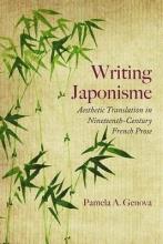 Genova, Pamela A. Writing Japonisme