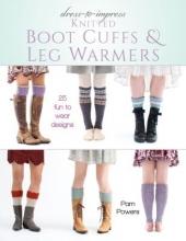 Pam Powers Dress-to-Impress Knitted Boot Cuffs & Leg Warmers