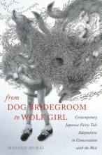 Murai, Mayako From Dog Bridegroom to Wolf Girl