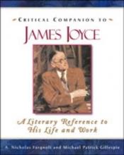 Fargnoli, A. Nicholas,   Gillespie, Michael Patrick Critical Companion to James Joyce