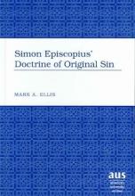 Mark A. Ellis Simon Episcopius` Doctrine of Original Sin