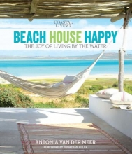 Van Der Meer, Antonia Coastal Living Beach House Happy