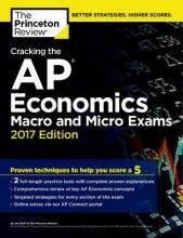 Princeton Review Cracking the AP Economics Macro & Micro Exams, 2017 Edition