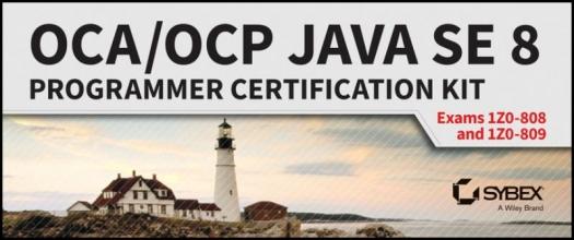 Jeanne Boyarsky,   Scott Selikoff OCA OCP Java SE 8 Programmer Certification Kit