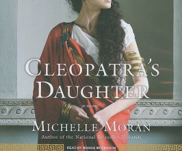 Moran, Michelle Cleopatra`s Daughter