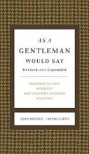 Bridges, John,   Curtis, Bryan As a Gentleman Would Say