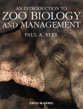 Paul A. Rees An Introduction to Zoo Biology and Management
