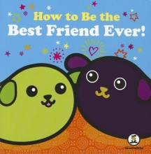 Todd, Traci N. How to Be the Best Friend Ever