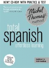 Michel Thomas Total Spanish Foundation Course: Learn Spanish with the Michel Thomas Method
