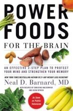 Neal D Barnard Power Foods for the Brain