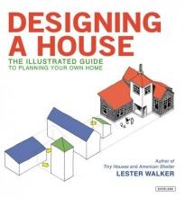 Walker, Lester Designing a House