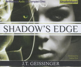 Geissenger, J. T. Shadow`s Edge